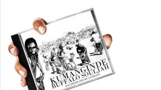 KUMANGINDE - BUFFALO SOULJAH (PREVIEW) 0:40seconds LONG