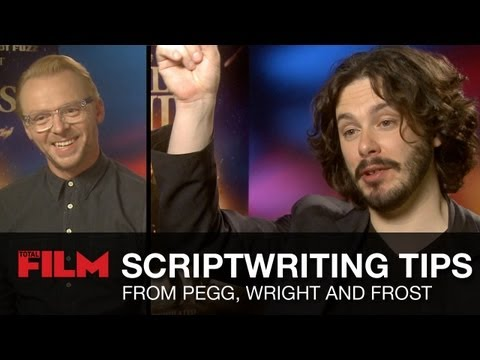 Scriptwriting Tips From Simon Pegg, Edgar Wright And Nick Fr