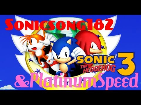 SURPRISE STREAM! SONIC 3 COMPLETE with PlatinumSpeed!