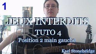 Guitare Débutant - Jeux Interdits 1 - Tuto 4/14 - Position 2 main gauche - Tablature Forbidden Games