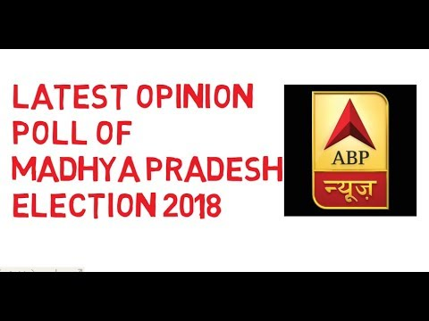 LATEST OPINION POLL OF MADHYA PRADESH ELECTION 2018