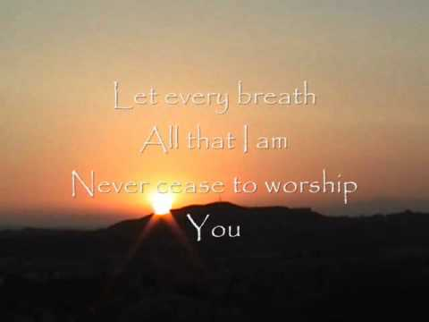 Shout to the Lord - Hillsong United w/ lyrics