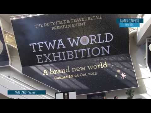 Cannes Congress : T.F.W.A ( Tax Free Exhibition Cannes ) 2013 - Teaser