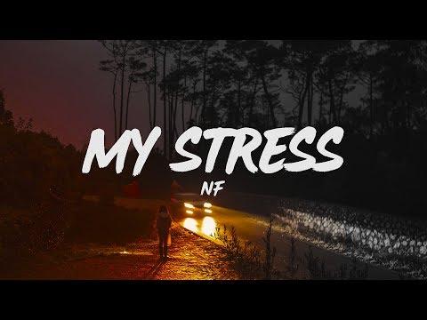 NF - My Stress (Lyrics)