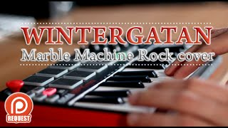 Wintergatan - Marble Machine Rock Cover