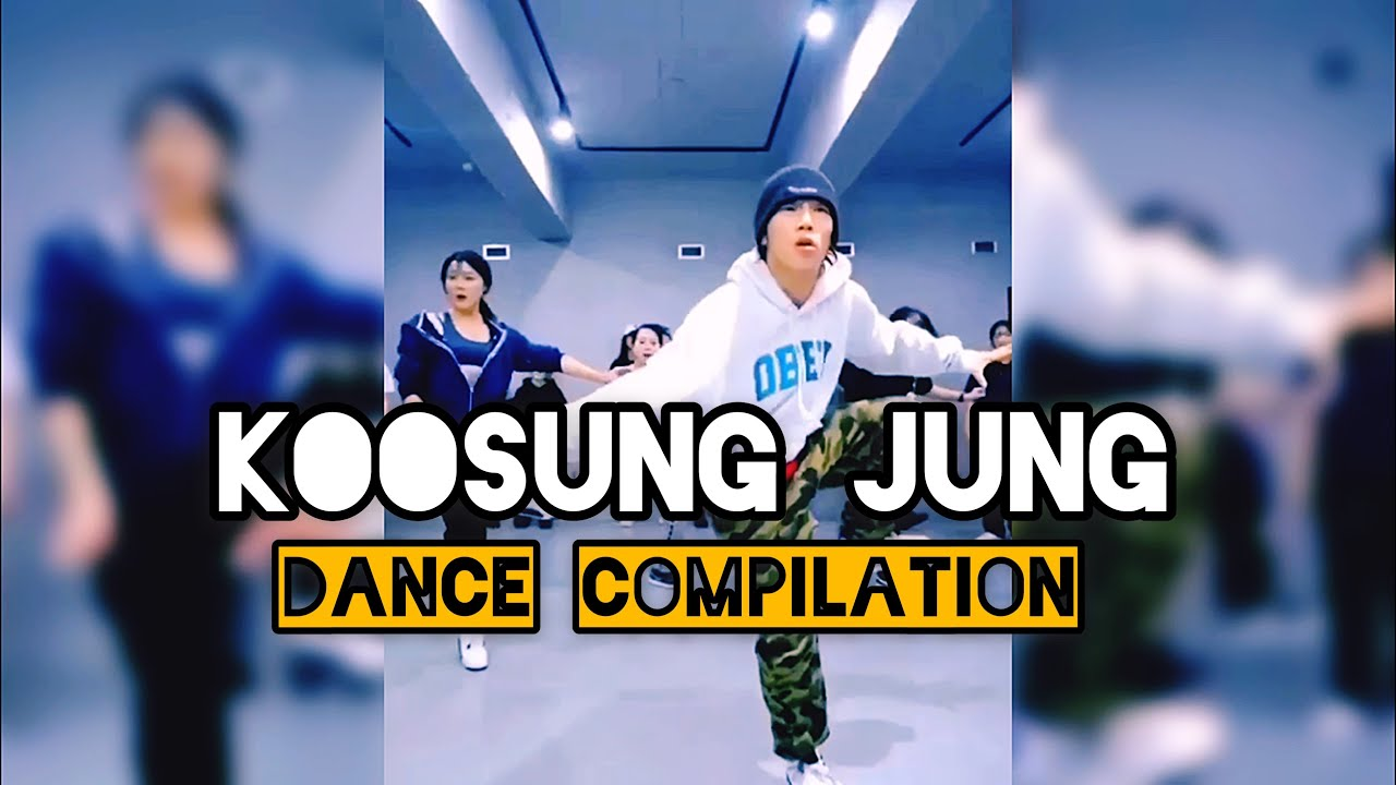Koosung Jung Dance Compilation
