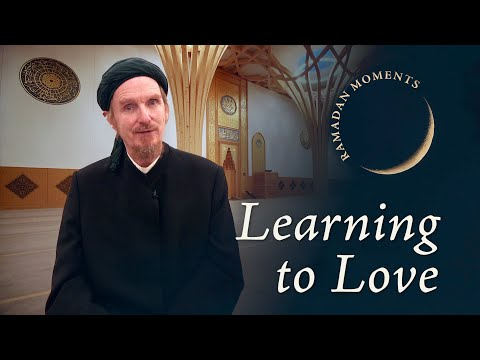 learning-to-love-–-abdal-hakim-murad-–-ramadan-moments-4