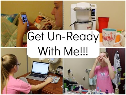 Get Un-Ready With Me / Night-Time Routine!!!