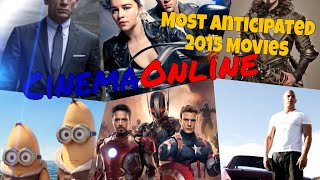 Most Anticipated Movies of 2015 [Cinema Online]
