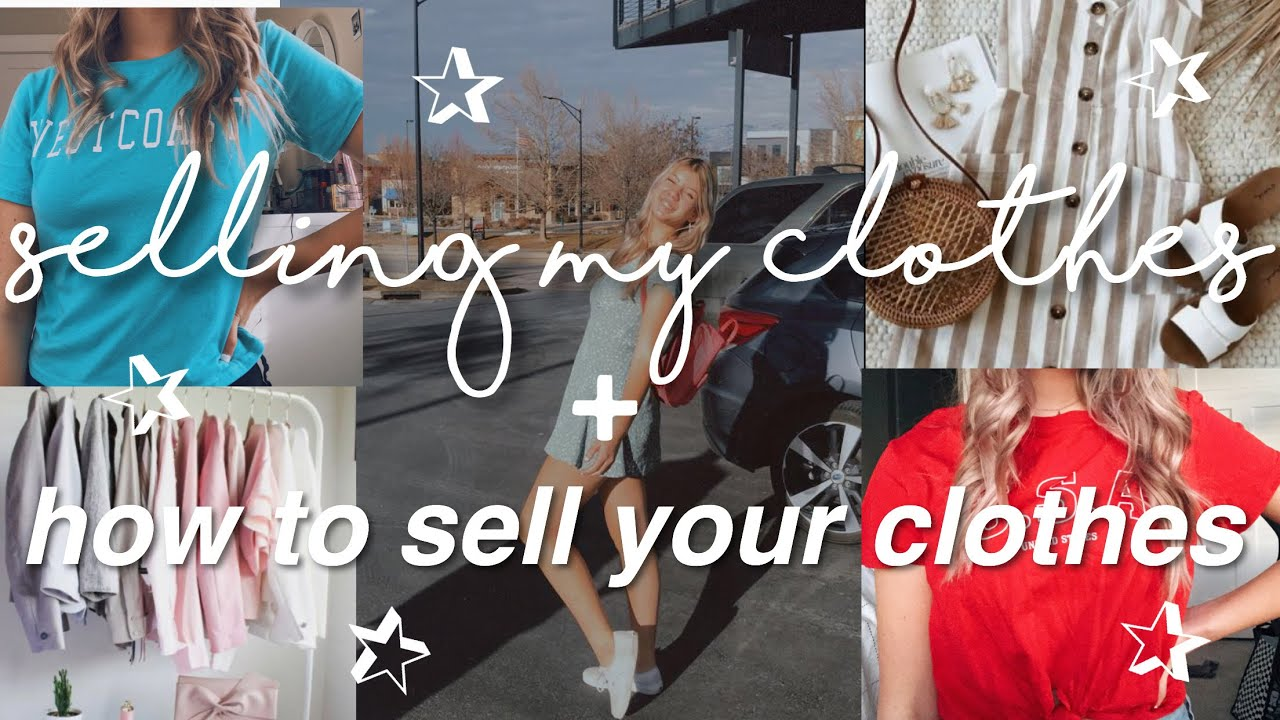 Selling My Clothes How You Can Sell Your Clothes Youtube