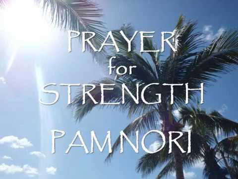 Prayer for Strength Pam Nori (Official Christian Music Video)