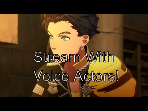 Stream Games With Your Favorite Voice Actors! Claude From Fire Emblem Hosts Twitch Playthrough