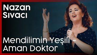 Mendilimin Yeşili Aman doktor Nazan Sıvacı Atatürkün Sevdiği Şarkılar