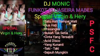 Download lagu DJ MONIC - FUNKOT HARD PUJASEIRA SPECIAL REQ VIRGIN & HERY 2019