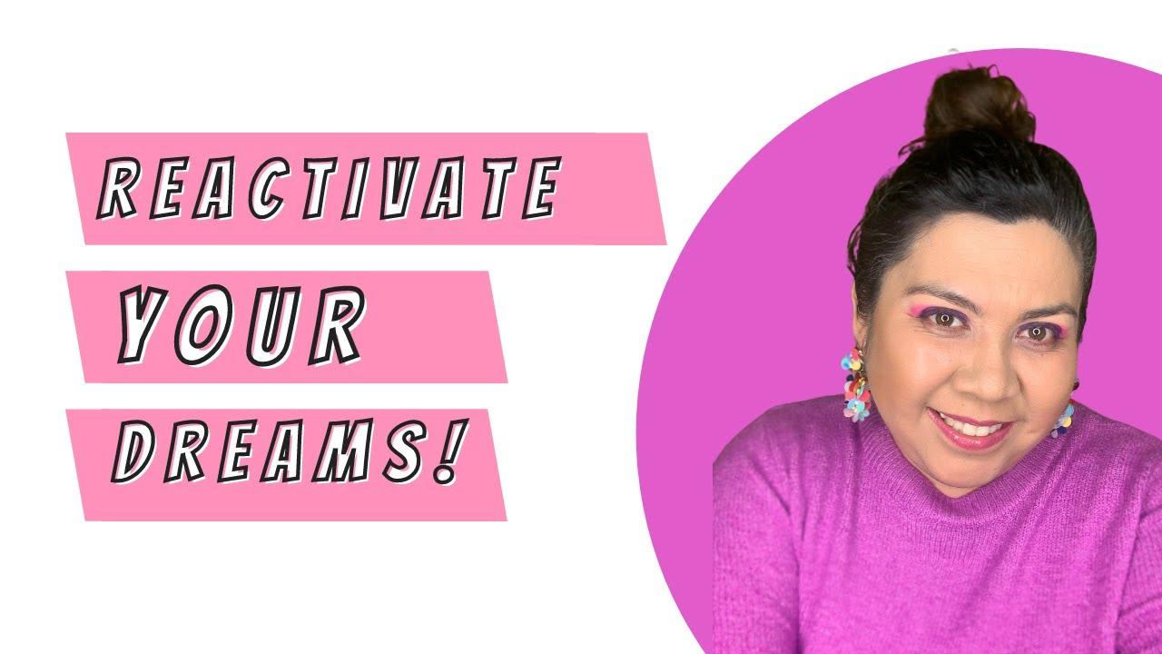 Reactivate your Dreams with Domenica Escatel