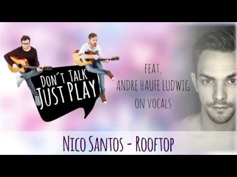 Nico Santos Rooftop Unplugged How To Play On Guitar Lesson