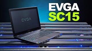Hands On: EVGA SC15 - GTX 1060 Gaming Laptop