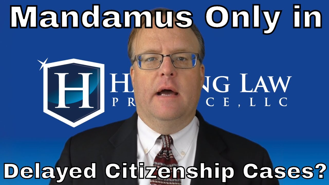 Does Mandamus Only Work in Delayed Citizenship Cases