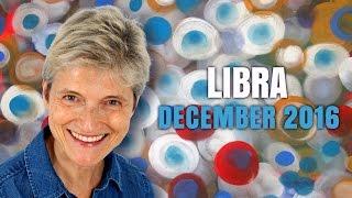 LIBRA DECEMBER 2016 ASTROLOGY | Barbara Goldsmith