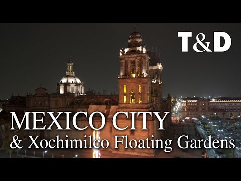 Mexico City & Xochimilco Floating Gardens Video Guide - Travel&Discover