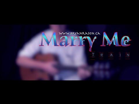 (Train) Marry Me - Bryan Rason - Fingerstyle Guitar