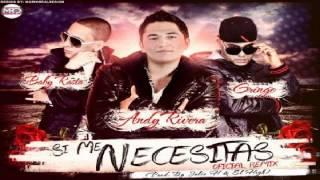 Baby Rasta & Gringo Ft Andy Rivera - Si Me Necesitas ✓