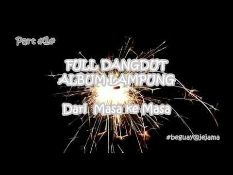 FULL DANGDUT LAMPUNG PART#1#