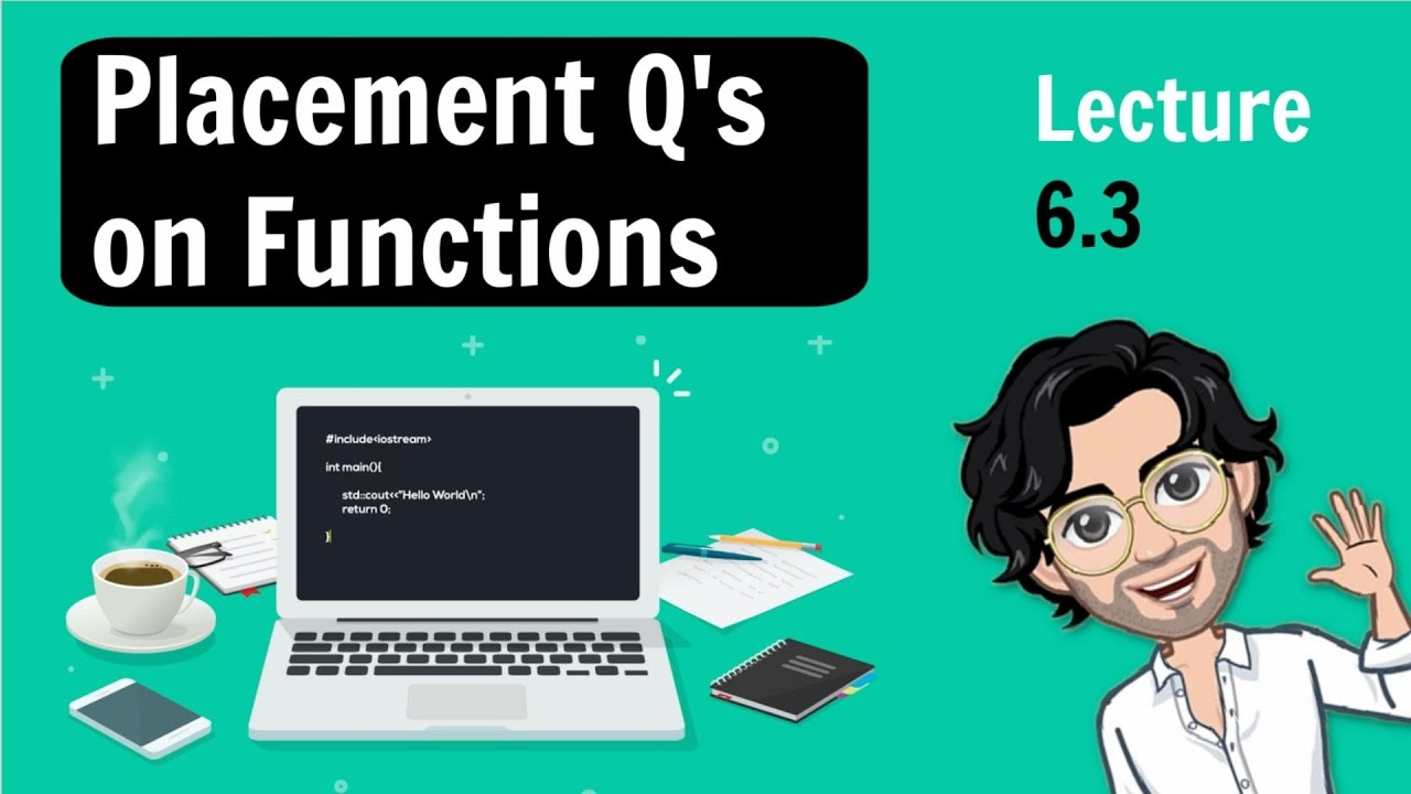 6.3 Advanced Placement Questions on Functions | C++ Placement Course