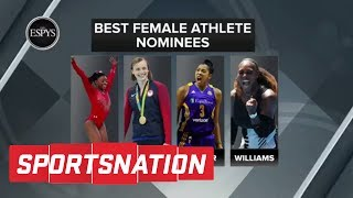 Serena Williams Or Simone Biles: Who Wins For Best Female Athlete ESPY? | SportsNation | ESPN