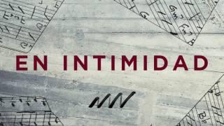En Intimidad - Tras Tu Corazón | New Wine