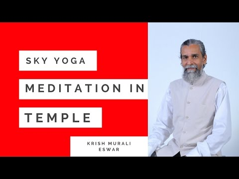 Which meditation to practice in a temple?
