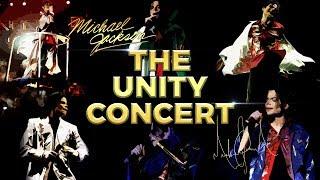 THE UNITY CONCERT: Vol. I (Fanmade Concert) | Michael Jackson