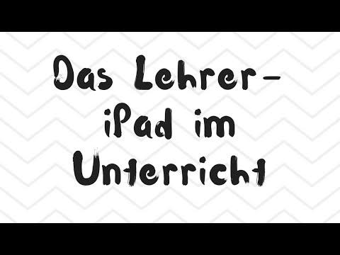 Das Lehrer-iPad im Unterricht - YouTube