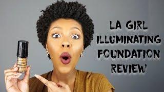 NEW LA Girl Cosmetics Illuminating Foundation | Demo + First Impressions