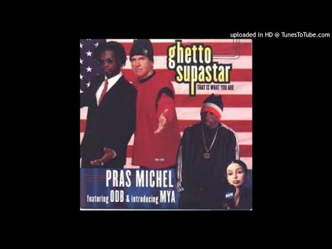 Pras Michel Feat. ODB & Mya - Ghetto Supastar