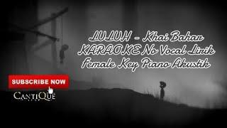 Download lagu LULUH KARAOKE Female Key Piano Aransement MP3