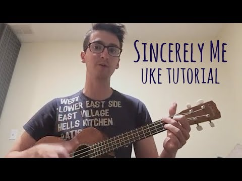 Sincerely Me - Ukulele Tutorial