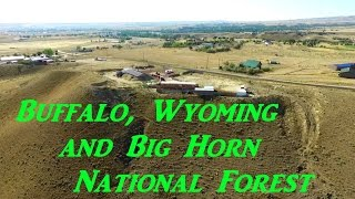 Buffalo Wyoming and Visit to Big Horn National Forest