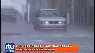 Lluvias ligeras y moderadas para estos días según el INAMHI