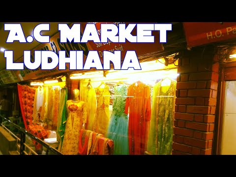 📽️ AC Market Ludhiana   Whole Sale Market in Ludhiana   Visit Punjab  