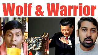 Why China is Angry | Wolf and Warrior Diplomacy | Tamil | Siddhu Mohan