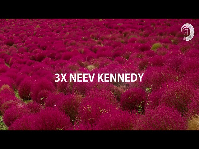 NEEV KENNEDY X3 [Mini Mix]