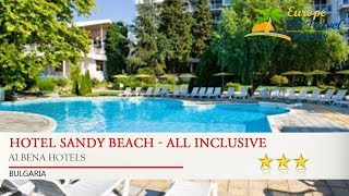 Hotel Sandy Beach - All Inclusive - Albena Hotels, Bulgaria