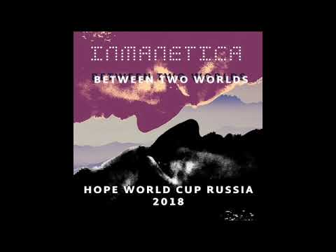 "Inmanetica - ""Hope"" FIFA World Cup 2018 Russia (Full Album Stream)"