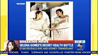 Selena Gomez - Reveals Her Battle With Lupus Resulted In A Kidney Transplant