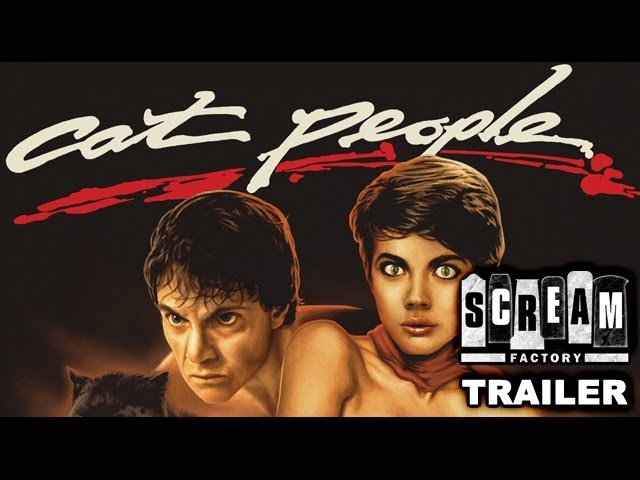 Cat People (1982) - Official Trailer