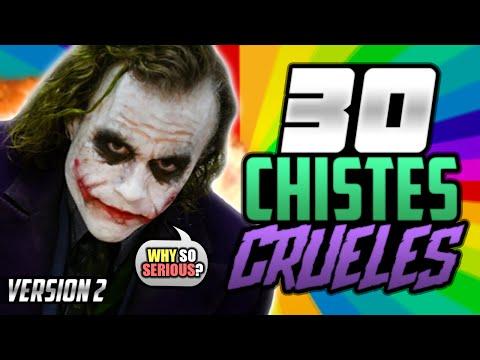 30 CHISTES CRUELES Y GRACIOSOS - VERSIÓN 2