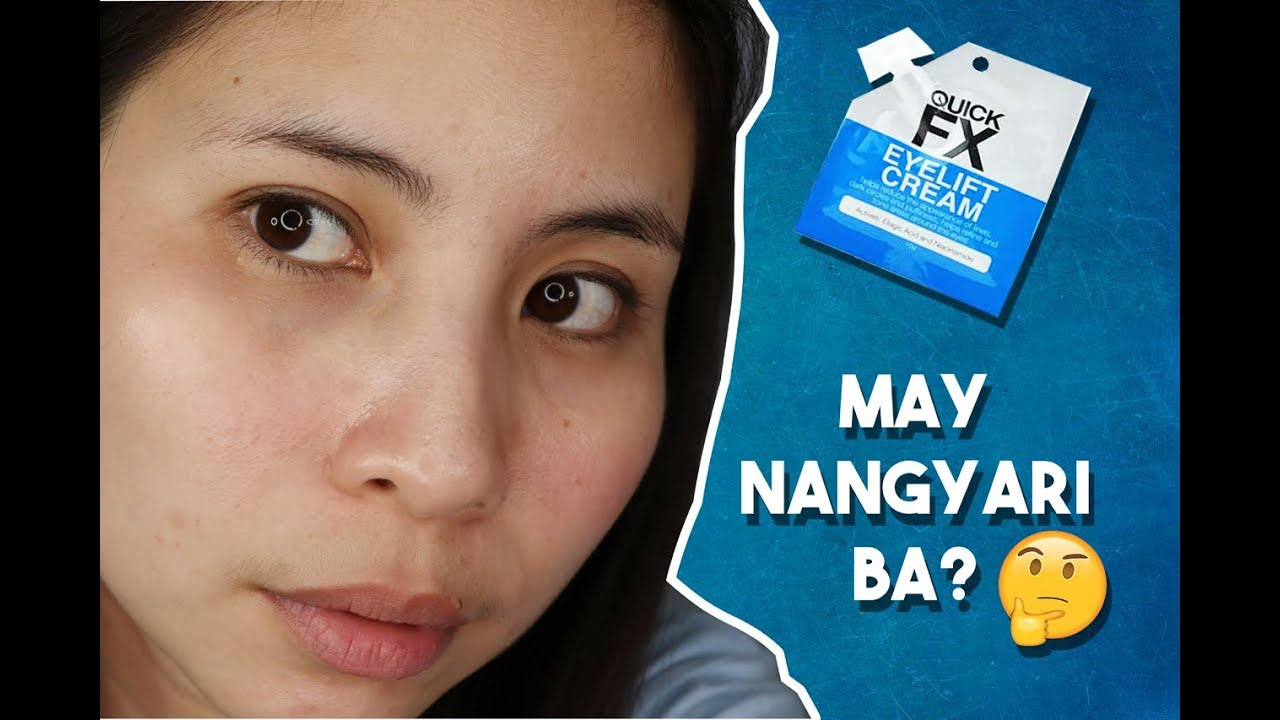Quick Fx Eye Lift Cream Review Youtube
