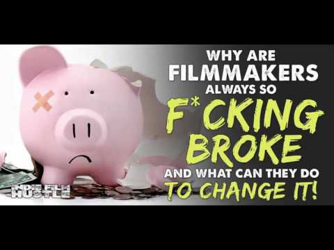Why Indie Filmmakers are Always So F*ckin' Broke - (Filmmaking) IFH 088