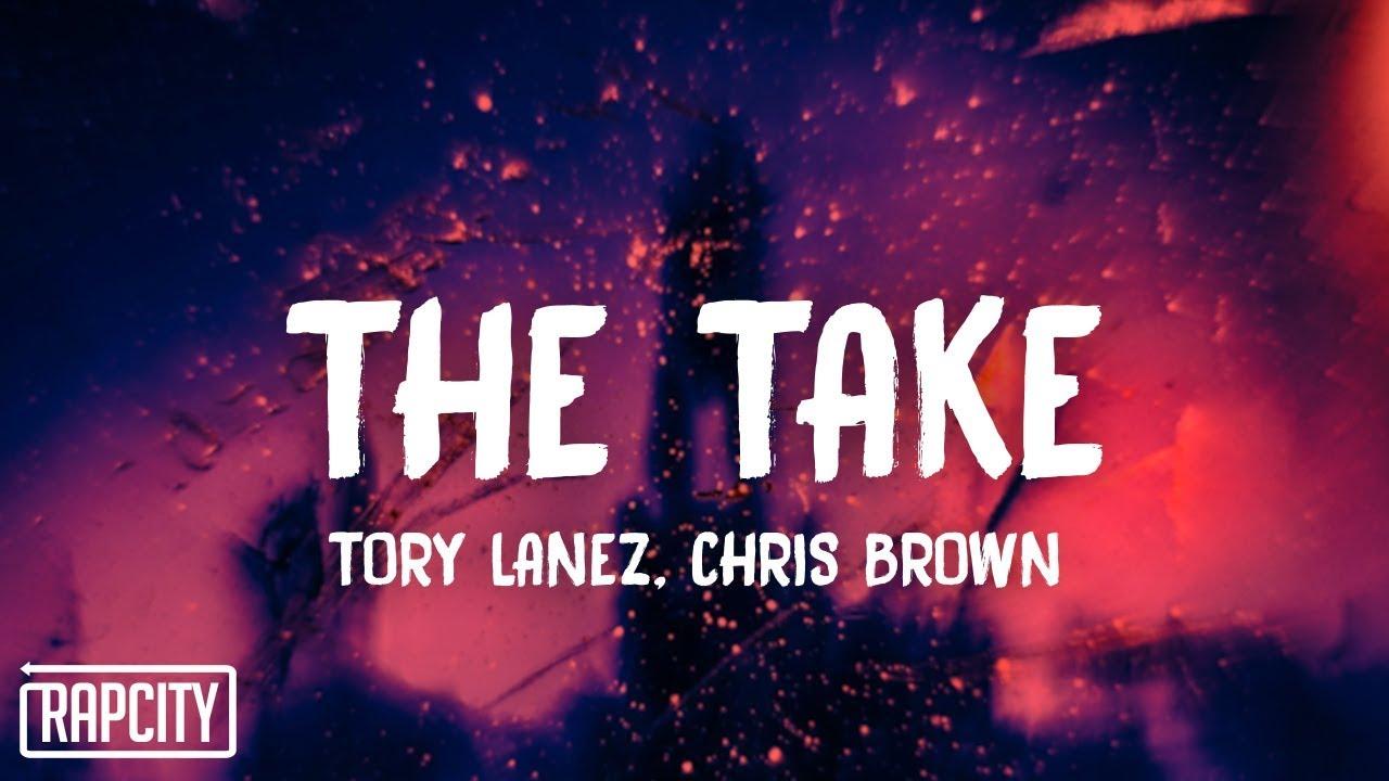 Download Tory Lanez - The Take ft. Chris Brown (Lyrics)